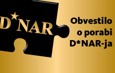 Obvestilo o novi veljavnosti D*NAR-ja