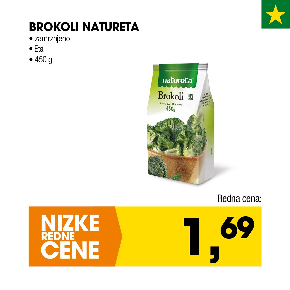 Nizke cene - Brokoli Natureta