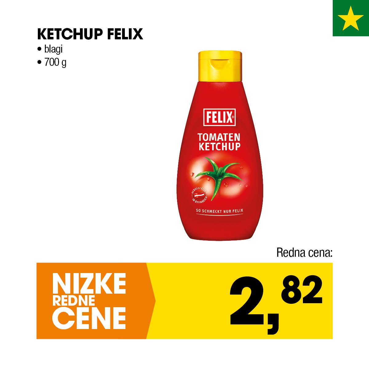 Nizke cene - Ketchup Felix