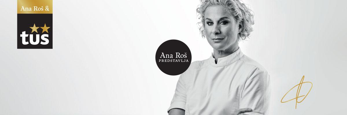 Ana Roš & Tuš - uživanje v vrhunski kulinariki