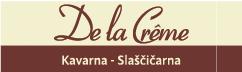 De la Creme: Kavarna - Slaščičarna - Catering