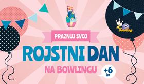 Rojstni dan na bowlingu Maribor