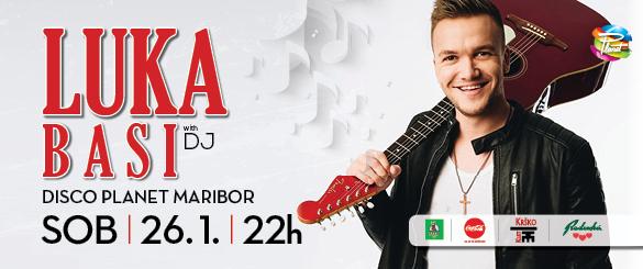 Luka Basi na Disco Planet Maribor // 26.1.19// 18+