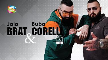 Jala Brat & Buba Corelli / Disco Planet Kranj / petek, 26.4. /