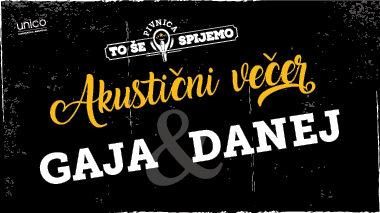 Akustični večer / Pivnica To še spijemo / Gaja & Danej / 26.4.