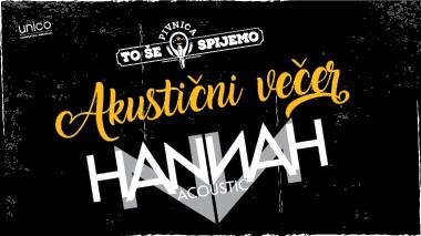 Akustični večer / Pivnica To še spijemo / Hannah / petek, 12.4.