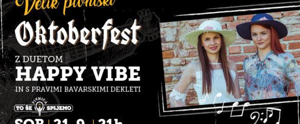 Oktoberfest z duetom Happy Vibe in s pravimi bavarskimi dekleti