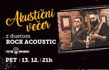 Akustični večer z duetom Rock Acoustic v Pivnici To še spijemo
