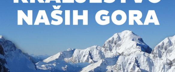 Kraljestvo naših gora